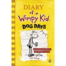 Dog Days (Diary of a Wimpy Kid book 4) (English Edition)