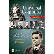 The Universal Computer: The Road from Leibniz to Turing, Third Edition (English Edition)