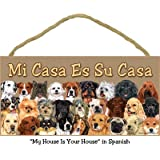 (SJT13087) Mi Casa Es Su Casa (?My House Is Your House? 西班牙语(3 排狗) 12.7 厘米 x 25.4 厘米木质格板