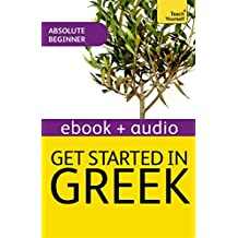 Get Started In Beginner's Greek: Teach Yourself (New Edition): Enhanced Edition (English Edition)
