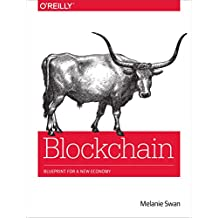 Blockchain: Blueprint for a New Economy (English Edition)