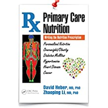 Primary Care Nutrition: Writing the Nutrition Prescription (English Edition)