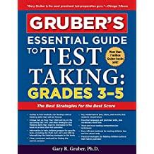 Gruber's Essential Guide to Test Taking: Grades 3-5 (English Edition)
