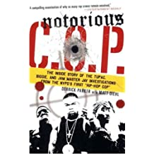 "Notorious C.O.P.: The Inside Story of the Tupac, Biggie, and Jam Master Jay Investigations from NYPD's First ""Hip-Hop Cop"" (English Edition)"