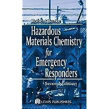 Hazardous Materials Chemistry for Emergency Responders (English Edition)