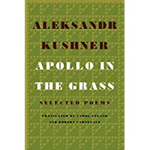 Apollo in the Grass: Selected Poems (English Edition)