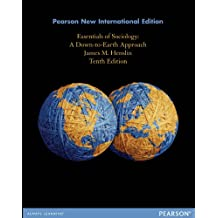 Essentials of Sociology: Pearson New International Edition: A Down-to-Earth Approach (English Edition)