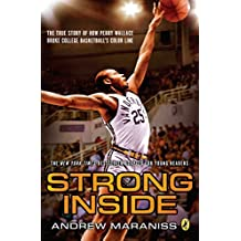 Strong Inside (Young Readers Edition): The True Story of How Perry Wallace Broke College Basketball's Color Line (English Edition)