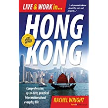 Live and Work In Hong Kong: Comprehensive, up-to-date, practical information about everyday life (English Edition)