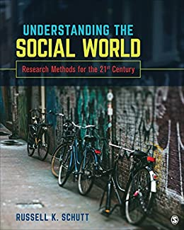 """""""Understanding the Social World: Research Methods for the 21st Century (English Edition)"""",作者:[Schutt, Russell K.]"""