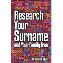 Research Your Surname and Your Family Tree (English Edition)