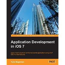Application Development in iOS 7 (English Edition)