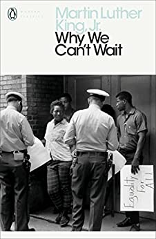 """""""Why We Can't Wait (Penguin Modern Classics) (English Edition)"""",作者:[Jr., Martin Luther King,]"""