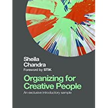 Organizing for Creative People Sampler: How to Channel the Chaos of Creativity into Career Success (English Edition)