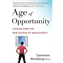 Age of Opportunity: Lessons from the New Science of Adolescence (English Edition)