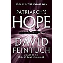 Patriarch's Hope (The Seafort Saga Book 6) (English Edition)