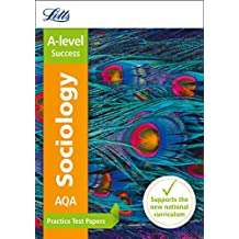Letts A-level Revision Success – AQA A-level Sociology Practice Test Papers (English Edition)