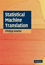 Statistical Machine Translation (Cambridge International Examinations) (English Edition)
