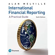 International Financial Reporting: A Practical Guide (English Edition)