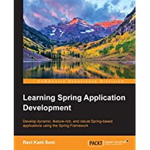 Learning Spring Application Development (English Edition)