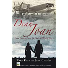 Dear Joan: Love Letters from the Second World War (English Edition)