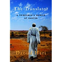 The Translator: A Tribesman's Memoir of Darfur (English Edition)