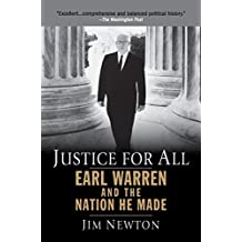 Justice for All: Earl Warren and the Nation He Made (English Edition)