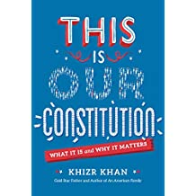 This Is Our Constitution: What It Is and Why It Matters (English Edition)