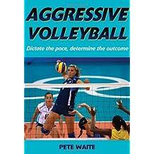 Aggressive Volleyball (English Edition)