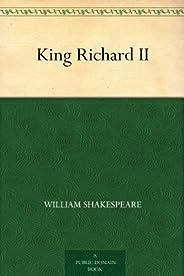 King Richard II (免費公版書) (English Edition)