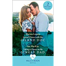 Second Chance With Her Island Doc / Taking A Chance On The Single Dad: Second Chance with Her Island Doc / Taking a Chance on the Single Dad (Mills & Boon Medical) (English Edition)