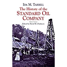 The History of the Standard Oil Company: Briefer Version (English Edition)