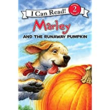 Marley: Marley and the Runaway Pumpkin (I Can Read Level 2) (English Edition)