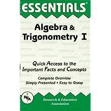 Algebra & Trigonometry I Essentials (Essentials Study Guides Book 1) (English Edition)