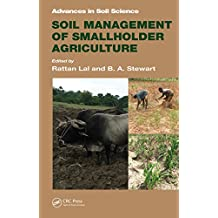 Soil Management of Smallholder Agriculture (Advances in Soil Science Book 21) (English Edition)