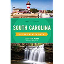 South Carolina Off the Beaten Path®: Discover Your Fun (Off the Beaten Path Series) (English Edition)