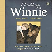Finding Winnie: The Story of the Real Bear Who Inspired Winnie-the-Pooh (English Edition)