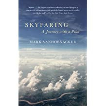 Skyfaring: A Journey with a Pilot (English Edition)