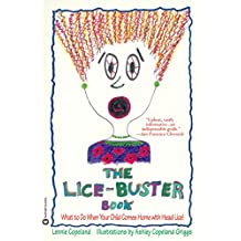 The Lice-Buster Book: What to Do When Your Child Comes Home with Head Lice (English Edition)
