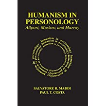 Humanism in Personology: Allport, Maslow, and Murray (English Edition)