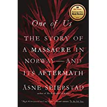 One of Us: The Story of Anders Breivik and the Massacre in Norway (English Edition)