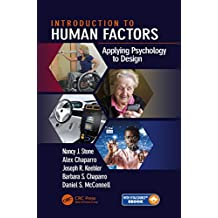 Introduction to Human Factors: Applying Psychology to Design (English Edition)