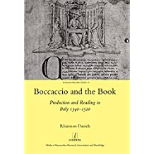 Boccaccio and the Book: Production and Reading in Italy 1340-1520 (Italian Perspectives Book 19) (English Edition)