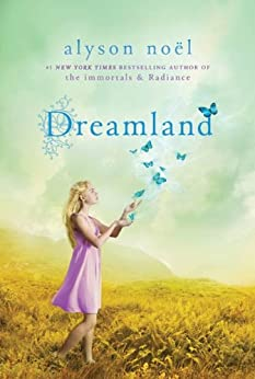"""Dreamland (A Riley Bloom Book Book 3) (English Edition)"",作者:[Noël, Alyson]"
