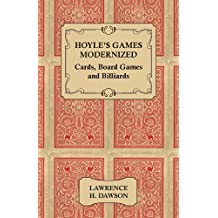 Hoyle's Games Modernized - Cards, Board Games and Billiards (English Edition)