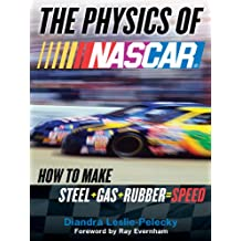 The Physics of Nascar: The Science Behind the Speed (English Edition)