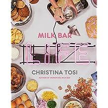 Milk Bar Life: Recipes & Stories: A Cookbook (English Edition)