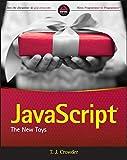 JavaScript: The New Toys (平装) [Pre-order 18-12-2018]