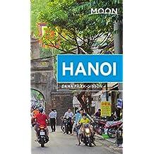 Moon Hanoi: Including Ha Long Bay (Travel Guide) (English Edition)