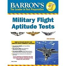 Military Flight Aptitude Tests (Barron's Military Flight Aptitude Tests) (English Edition)